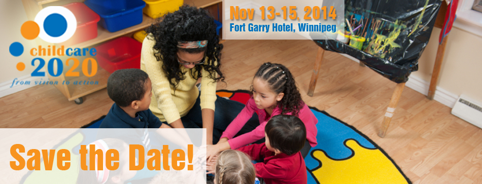 ChildCare2020 conference in Winnipeg – Huge Success!