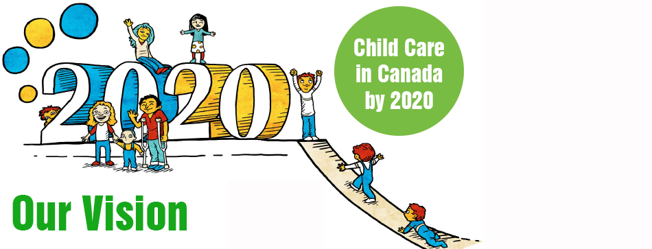 Child Care by 2020:  A Vision and a Way Forward